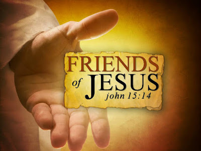 Today's Mass: You are my Friends IF you do What I Command You.