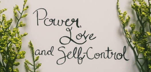 Power, Love and Self-Control
