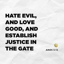 Hate Evil and LoveGood
